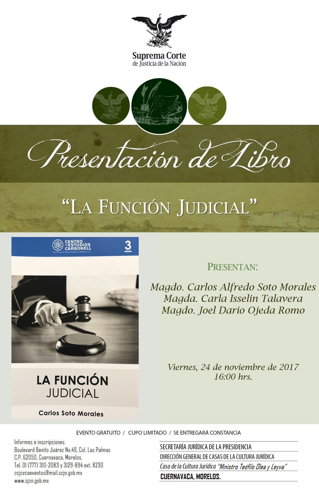 """Presentación del libro """"La función judicial"""" en Cuernavaca"""